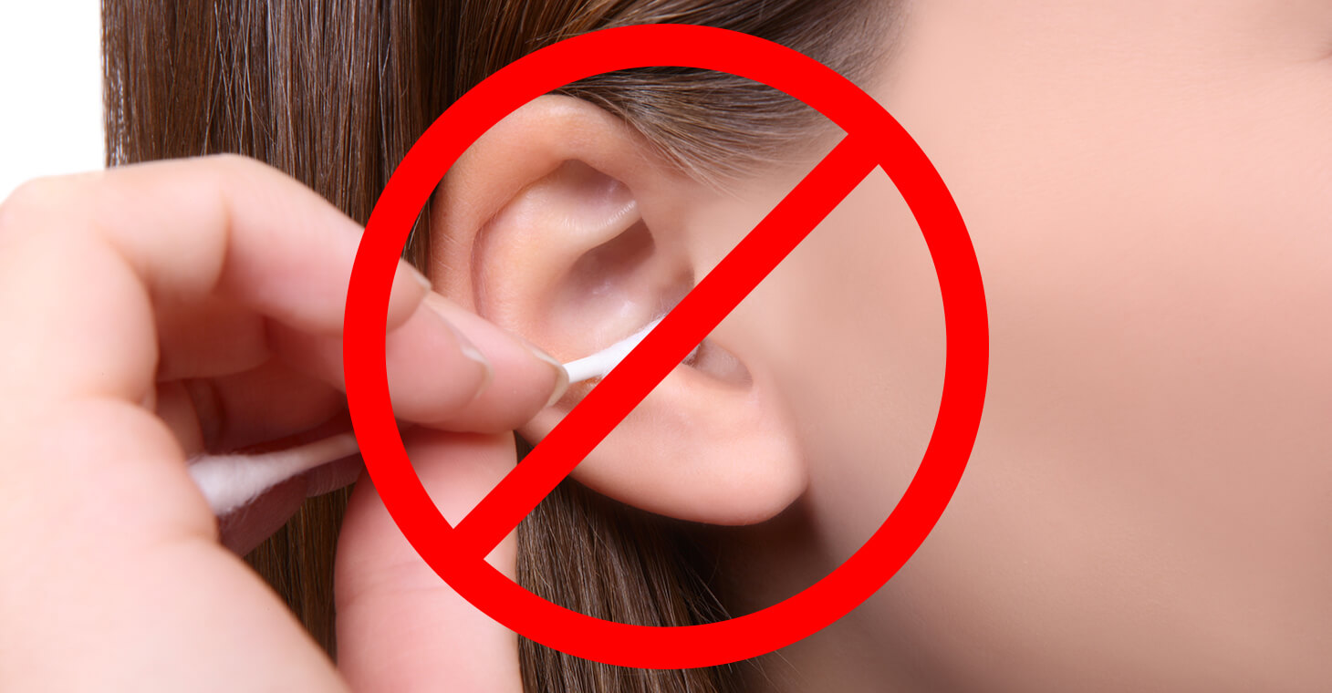 Don't use cotton swabs like Q-tips to clean your ears.