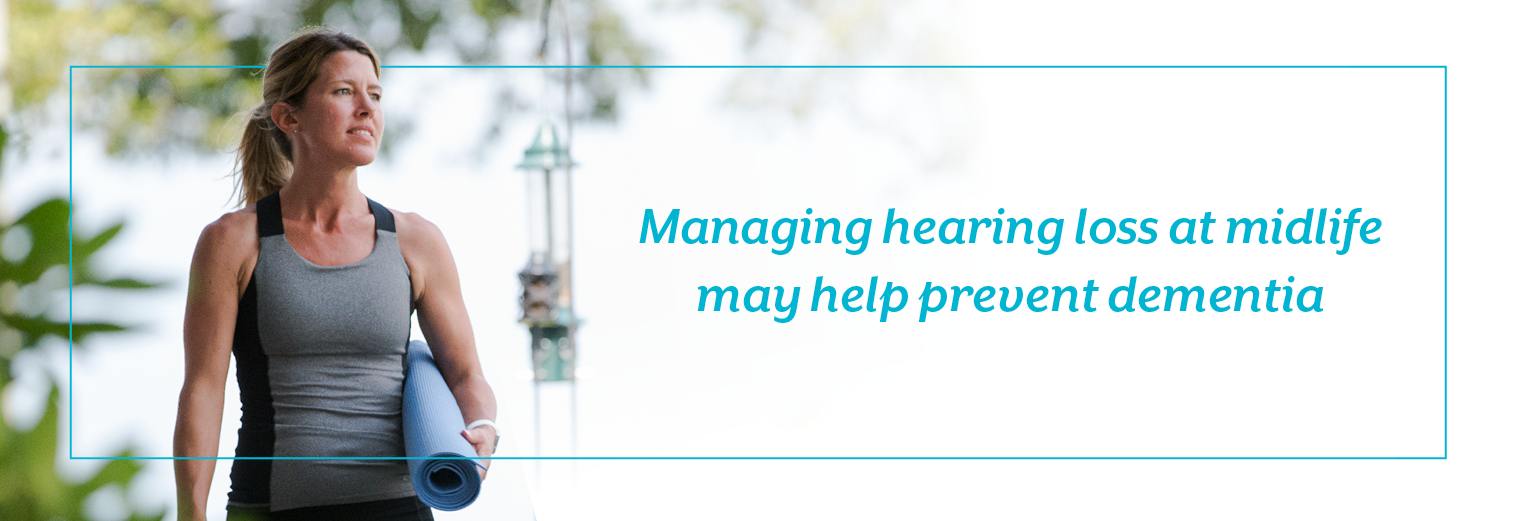 Managing hearing loss earlier in life can reduce the risk of dementia.