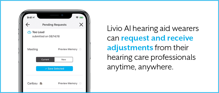Request changes to your hearing aids from your hearing professional remotely