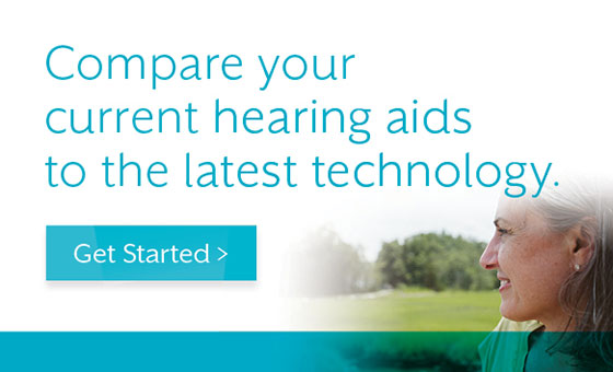 Compare your current hearing aids to the latest technology