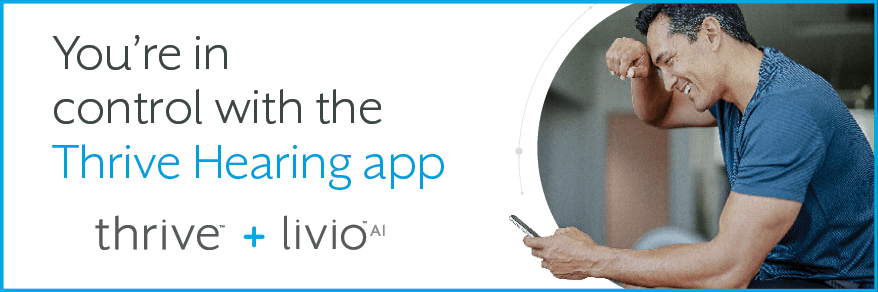You're in control with the Thrive Hearing app. Thrive + Livio AI